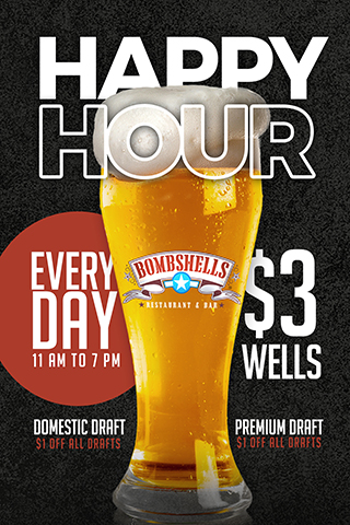 Happy Hour Every Day From 11AM to 7PM