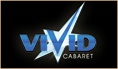 Visit the website of Vivid Cabaret