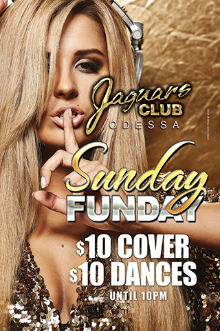 Sunday Funday - Sunday fun day $10 cover $10 dances till 10 pm