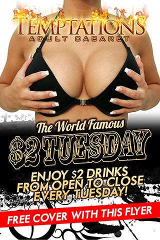 $2 Tuesday - See you at Temptations Cabaret for $2 Tuesday