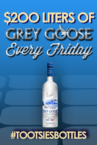 $200 Grey Goose Liters on Friday
