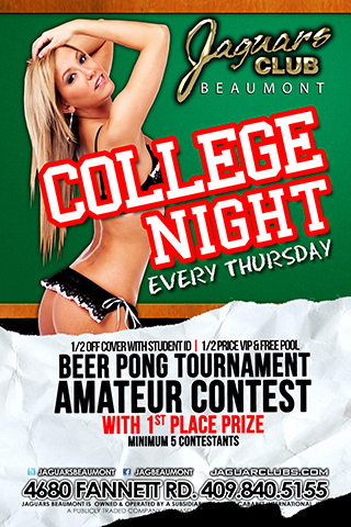 College Night - Thursday College Night. Half off cover with student ID, half price VIP entry and free pool. Beer pong tournaments and Amateur contest with 1st place prize (minimum 5 contestants)