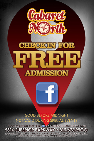 Check In For Free Admission on Facebook at Cabaret North