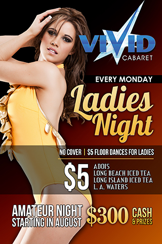 Ladies Night - Ladies Night, catering towards the ladies, Everything geared to get ladies in here, then the guys will follow.