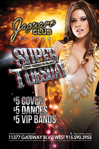 Super Tuesday - Bringing back the hottest night of Jaguars. The First Tuesday of every month. $5 Cover $5 Dances $5 Wristbands All NIGHT LONG. After Hours party with Live DJS until the sun comes up.