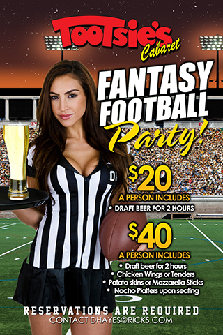 FANTASY FOOTBALL DRAFT PARTIES: Featured JULY 27 - SEP 4 at Tootsie's Cabaret
