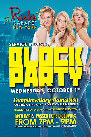 October 1st, Wednesday - Service Industry Block Party - free admission, open bar and passed hors d'oeuvres 7PM - 9PM on 2nd floor, $8 drinks all night for service people wearing special bracelet