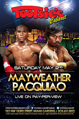 Mayweather v Pacquio - Come check out the fight here @ Tootsies Cabaret