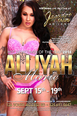 ALLIYAH MARIE - ALLIYAH MARIE SEP 15TH THROUGH THE 19TH HOT NEWCOMER OF THE YEAR 2014 POLE DANCING CHAMPION  SEEN IN OVER 140 MAGAZINES  HOT BODY USA  FEATURE ENTERTAINER OF THE YEAR