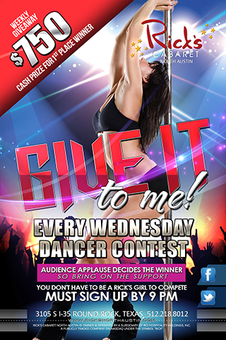 Dancer Contest EVERY Wednesday night at Ricks Austin.