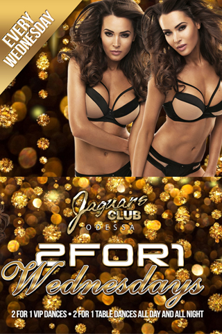 2 FOR 1 WEDNESDAYS - 2 for 1 Wednesdays  Every Wednesday 2 for 1 VIP dances and 2 for 1 table dances all day all night