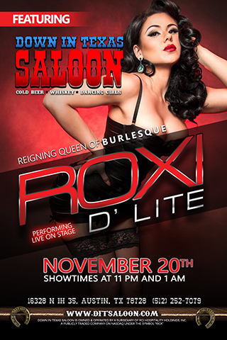 Roxi D'Lite - Reigning Queen of Burlesque Roxi D'Lite will be performing live on stage. Friday November 20th show times > 11pm & 1am