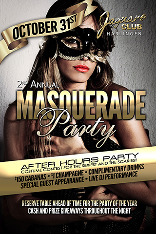 2nd Annual Masquerade Party - Jaguars Harlingen Presents The 2nd Annual Masquerade Party