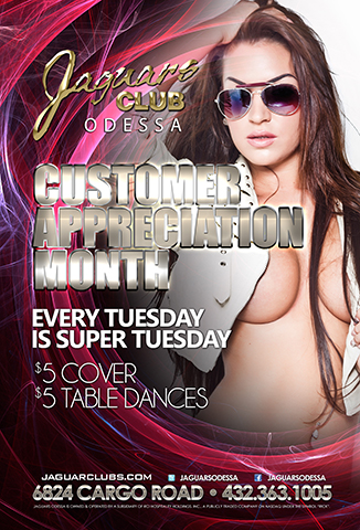 CUSTOMER APPRECIATION MONTH - COSTUMER APPRECIATION MONTH .EVERY TUESDAY WILL BE SUPER TUESDAY $5 COVER AND $5 TABLE DANCES ALL DAY AND ALL NIGHT.