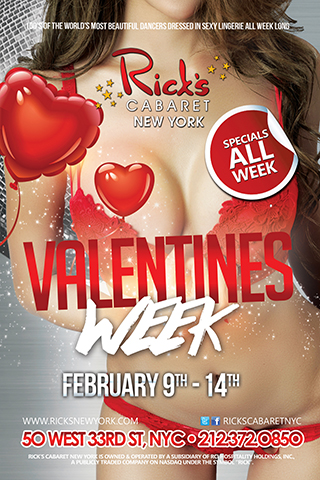 Valentine's Week at Rick's Cabaret - Rick's Cabaret is celebrating Valentine's Day all week long. Come and find your special Valentine with 100's of the world's most beautiful dancers dressed in sexy lingerie.
