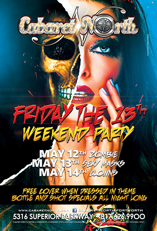 Cabaret North will host our Famous  Fright Fest Weeknd! Thursday May 12 - Saturday May 14th. 