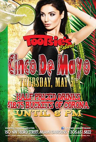 Los Tootsies - Join us on Cinco de Mayo  Half Priced drinks $18.75 Buckets of Corona Till 8PM
