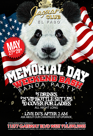 Memorial Day Weekend Bash - 3 night event. Friday Black out Panda Party. Saturday All White Panda Party. Sunday Panda Panda Panda Party W/ Live DJ After hours.