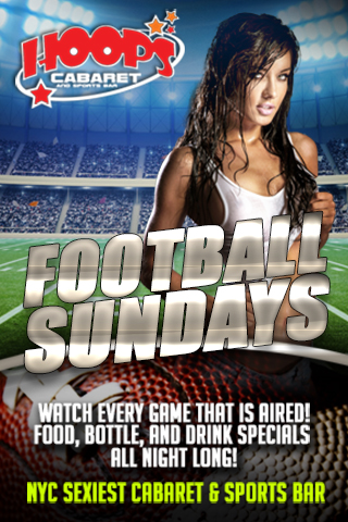 Hoops NFL Sundays - Join us each and every Sunday to enjoy every NFL game that will be aired.  