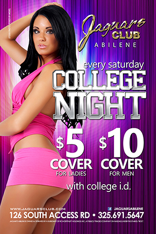 College night - College night every Saturday night .Party till 5 am All college guys $10 cover with college I.D. all ladies $5. with college I.D.