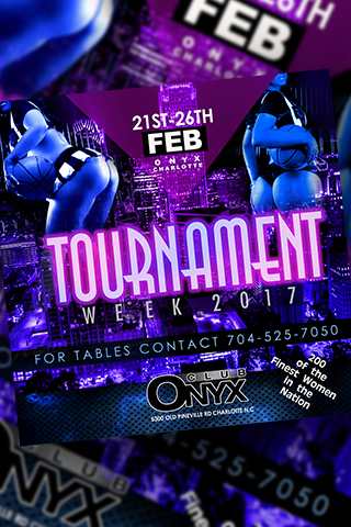 Tournament Week - Tournament Week 2017  Feb 21st-26th Tables contact 704-525-7050 200 0f the Finest Woman in the Nation