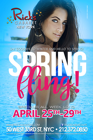 Spring Fling at Rick's Cabaret - Spring Fling at Rick's Cabaret. Say Goodbye to Winter and Hello to Spring! April 25th - 29th. Specials All Week Long.