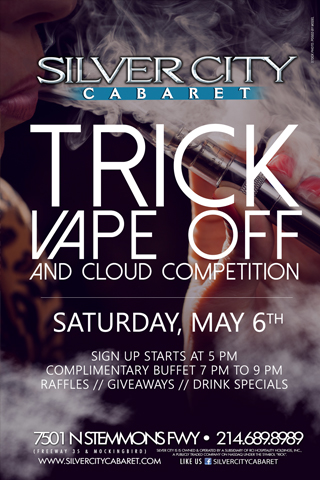 Trick Vape Off & Cloud Competition