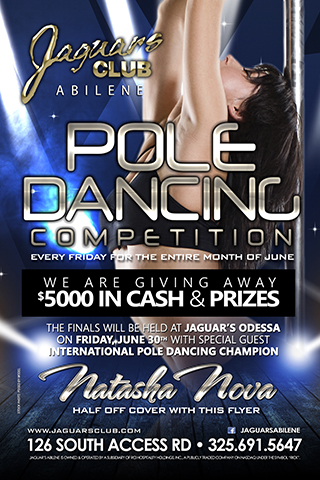 pole dancing championchips - Come and check out our pole dancing championships every Friday for the entire month of June. The finals will be at Jaguars Odessa on June 30th with special guest international pole dancing champion Natasha Nova. We are giving away $5000 in cash and prices.Dont miss out on one of the biggest promotions of the year.