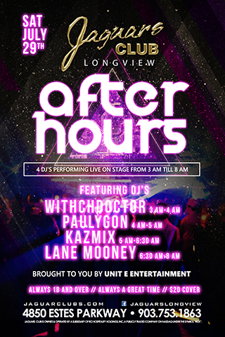 Jaguars Club Longview After Hours Event - Jaguars Club Longview After Hours Events Presents: