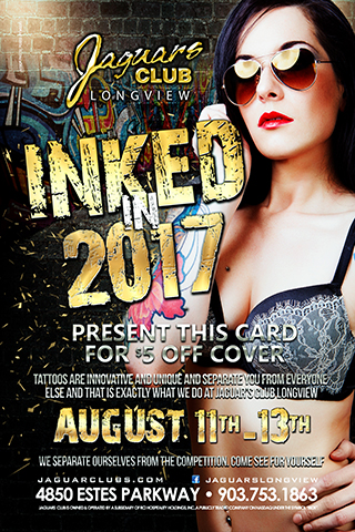 Inked in 2017 - come see us at our booth for the ink life tour 2017. We will be the one with a stage and a poll, hot as hell strippers, merchandise, and giveaways. 