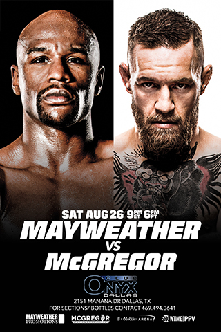 Mayweather vs Mcgregor fight live at club Onyx - Fight of the century Floyd may weather and conner mcgregor broadcasted Live at Club Onyx.