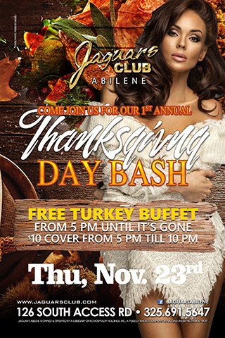 Thanksgiving Bash - Come join us for our 1st annual Thanksgiving bash . Free Turkey buffet from 5 pm until its gone.$10 cover from 5 pm till 10pm.