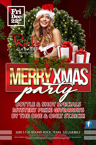 MERRY XMAS PARTY! Friday December 22nd. Bottle & Shot Specials. Mystery PRIZE Giveaways by the one & only St.Rick!