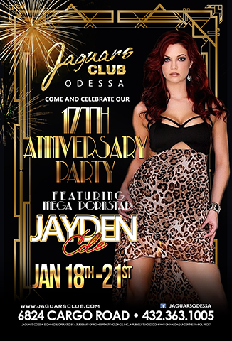 17 YEAR ANNIVERSARY PARTY -JAYDEN COLE - COME AND CELEBRATE 17 YEARS OF JAGUARS CLUB FEATURING MEGA PORN STAR JAYDEN COLE.OUR 17 YEAR ANNIVERSARY PARTY WILL BE ONE TO REMEMBER.IT STARTS ON JANUARY 18TH AND DONT STOP UNTIL SUNDAY JAN 21ST.