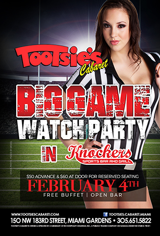 Big Game Watch Party - Big Game Watch Party in Knockers Sun Feb 5th 5pm $50 Advance $60 at door for reserved seating Free Buffet | Open Bar