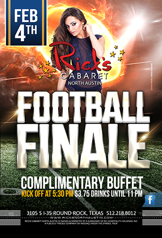 Football Finale  Sunday February 4th  Kick Off @ 5.30pm $3.75 Drinks until 11pm Complimentary Buffet served at halftime