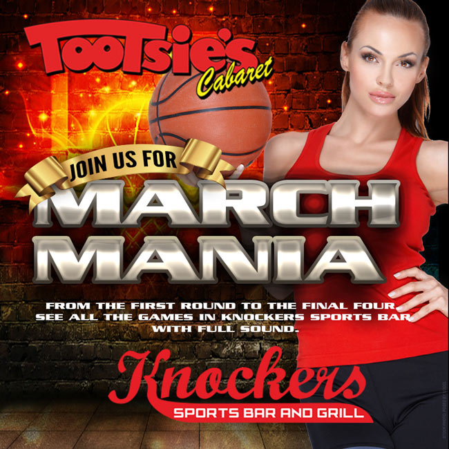 march Mania - From the first round to the Final 4 games here at Knockers sports bar