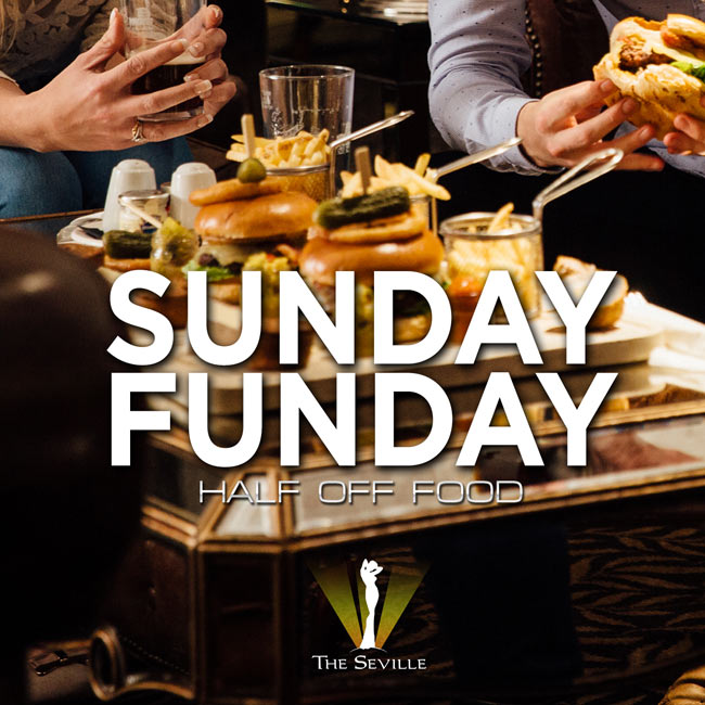 Sexy Sundays - Join us at The Seville every Sunday for Half Price drafts and delicious food all night long!