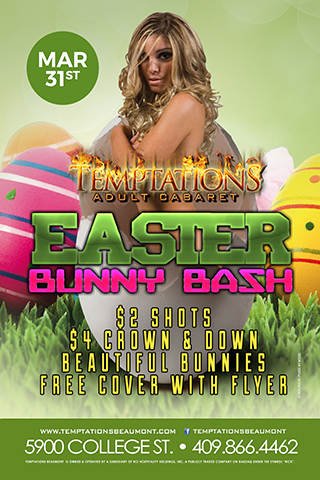 Easter Bunny Bash - Come play with our beautiful Bunnies at our Easter Bunny Bash!! $2 Shots! $4 Crown & Down all night long!