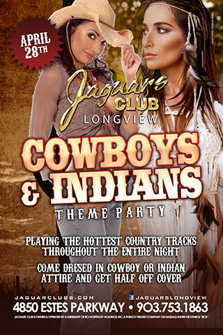 cowboys and indians - Come and join us for our cowboys and Indians theme party April the 28th.Come dressed in cowboy or Indian attire and get halve off cover .Playing the hottest country tracks throughout the entire night.