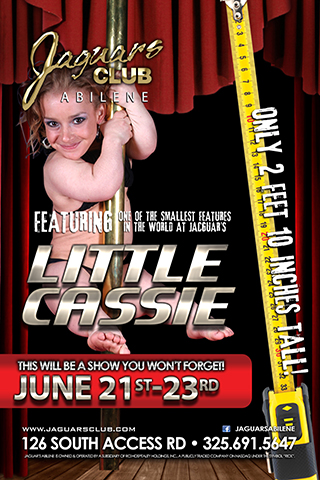 LITTLE CASSEE - COME AND CHECK OUT THE SMALLES FEATURE IN THE WORLD LITTLE CASSEE SHE WILL BE PERFORMING LIVE AT JAGUARS CLUB ABILENE JUNE 21ST THROUGH THE 23RD .VOTED SMALLES FEATURE ENTERTAINER ON THE PLANET 2018.DONT MISS OUT ON THE BIGGEST PARTY OF THE YEAR.