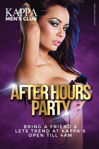 After Hours Party Until 4AM - Join Kappa Men's Club After Hours Party, Going Until 4AM.