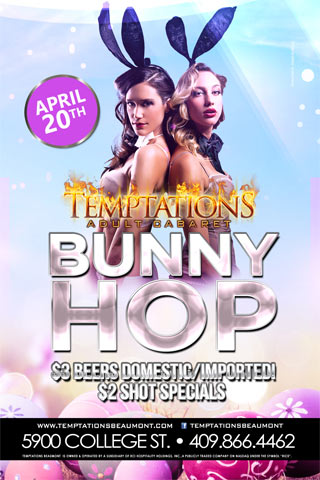 Bunny Hop - Come party with us and our gorgeous Bunnies for Easter Weekend, at our Bunny Hop! Enjoy $3 Beers Domestic/Imported all night! We'll be running $2 Shot Specials till close!