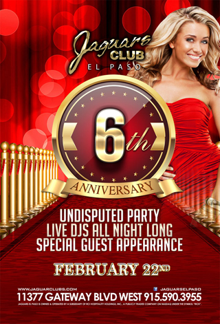 Red Carpet Jaguars Club 6th Year Anniversary Undisputed Party - Come and Celebrate with us for our 6th Anniversary Red Carpet Undisputed Party. Live DJs all night. Special Guest Appearances.