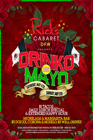 Rick's DFW Presents: Drinko de Mayo an all Weekend Event