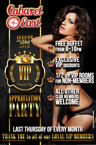 VIP Appreciation; FREE Buffet from 8-10pm; Exclusive VIP Membership discounts on event day only; Half OFF VIP rooms for non-VIP members; AlL other club membershihps welcomed; Thank you to all of our loyal members - Digital image only