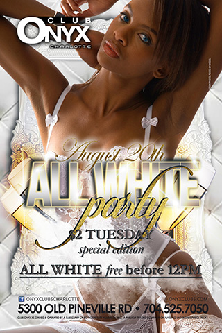 All White Party - All White Party $2 Tuesday    You Call It Where You At? Where You Going?