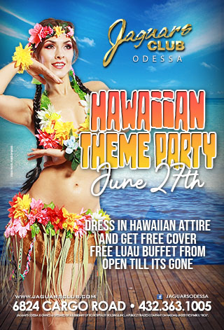 HAWAIAN LUAU THEME PARTY - HAWAIIAN THEME PARTY JUNE 27TH .DRESS IN HAWAIIAN ATTIRE AND GET FREE COVER.FREE LUAU BUFFET FROM OPEN TILL ITS GONE.