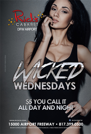 Wicked Wednesdays @ Ricks DFW