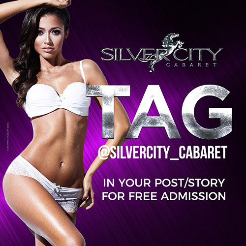 Tag @SilverCity_Cabaret for free entry